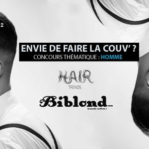 Concours coiffure Homme: faites la couverture de Biblond