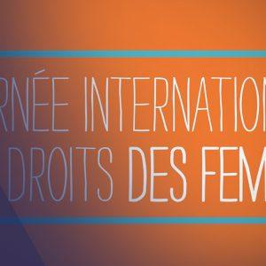 Journée internationale des droits des femmes, réagissez!