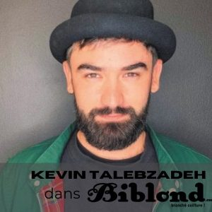Parcours : Kevin Talebzadeh