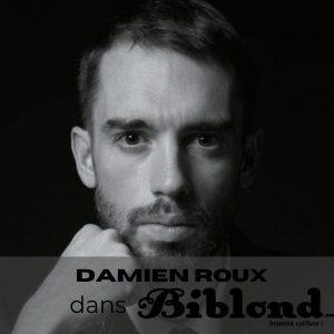 L'interview : Damien Roux, la crise, et l'après…