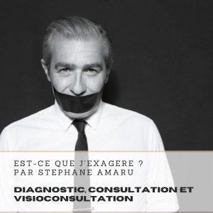 Est-ce que j'exagère ? diagnostic, consultation et visioconsultation