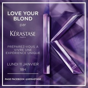 J-8 : Inscrivez-vous au rendez-vous digital de Kérastase, Love your Blond !