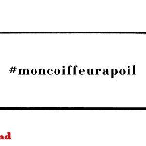 #moncoiffeurapoil